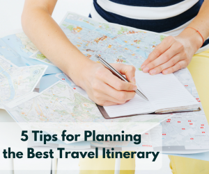 Planning the Best Travel Itinerary